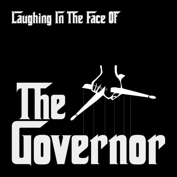"Laughing In the Face Of The Governor 7"" EP"
