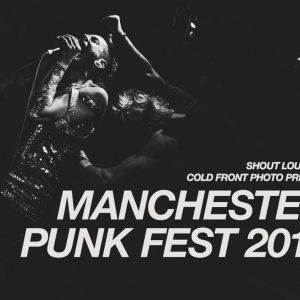 shout louder and Cold front photo present Manchester punk fest 2019
