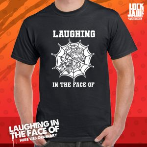 Laughing in the face of t-shirt