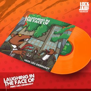 Laughing in the face of Fiery orange vinyl