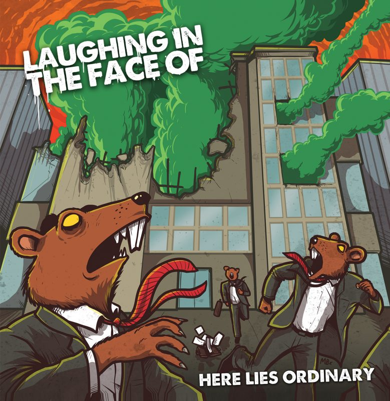 Laughing in the face of here lies ordinary